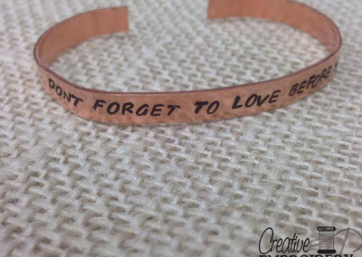 Don't forget to love quote bracelet
